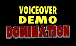 Voiceover Demo Domination